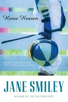 Horse Heaven By Smiley, Jane